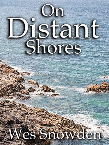 On Distant Shores: A riveting historical epic of love, lust, ambition and revenge