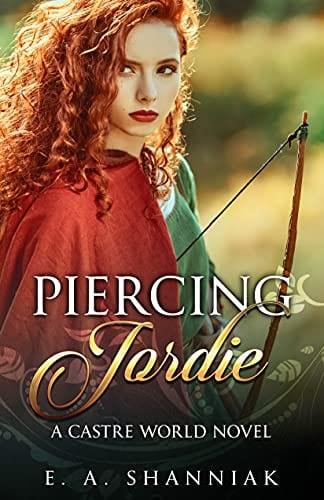 Piercing Jordie: A Fantasy Romance Novel (A Castre World Novel Standalone)