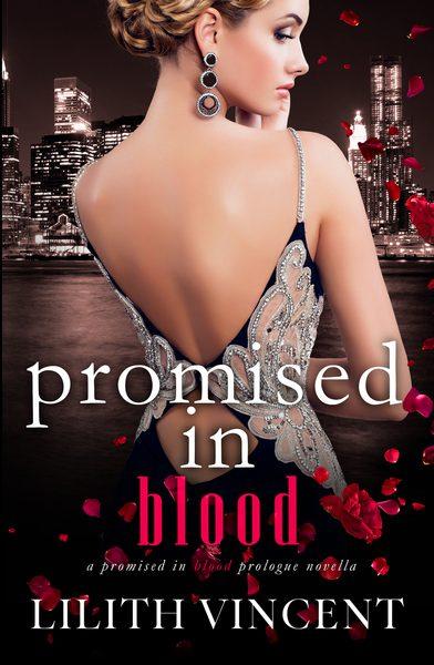 Promised In Blood (A Mafia Reverse Harem Prologue Novella)