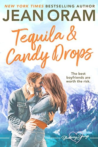 Tequila and Candy Drops: A Blueberry Springs Sweet Romance