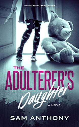 The Adulterer's Daughter: A Novel