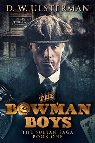 The Bowman Boys (The Sultan Saga Book 1)