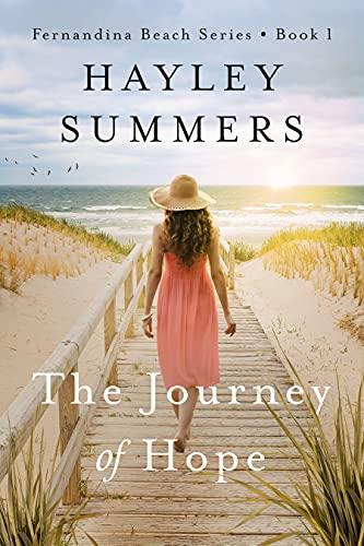 The Journey Of Hope (Fernandina Beach Series Book 1)