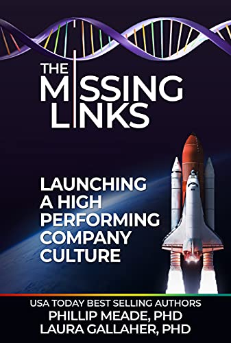 The Missing Links: Launching a High Performing Company Culture