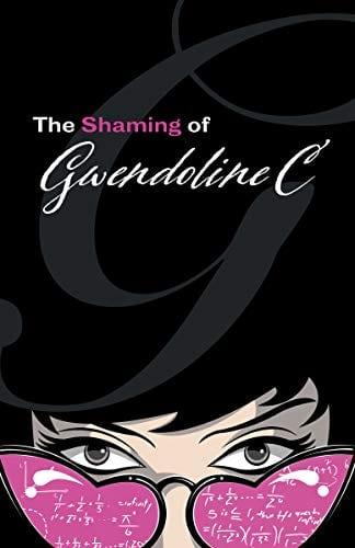The Shaming of Gwendoline C (Adventures of Gwendoline Book 1)