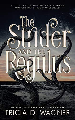 The Strider and the Regulus (The Star of Atlantis Book 1)