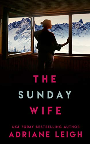 The Sunday Wife: A Lockdown Thriller
