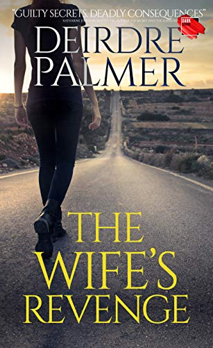 The Wife's Revenge: A Gripping Psychological Suspense