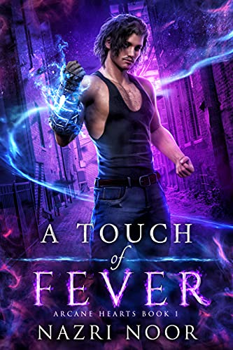 A Touch of Fever (Arcane Hearts Book 1)
