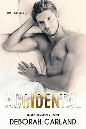 Accidental: A Billionaire Accidental Pregnancy Romance (Undeniably Yours Book 1)
