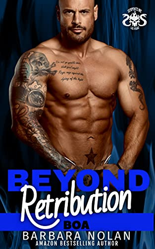 Beyond Retribution/Boa (Serpents MC Las Vegas Book 6)