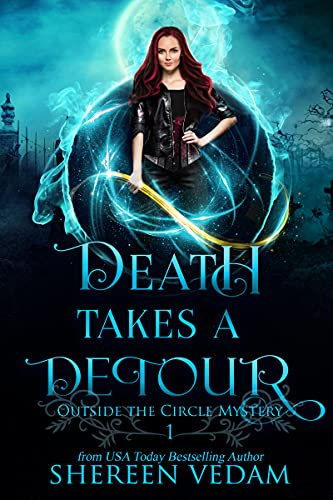Death Takes a Detour: an urban fantasy mystery (Outside the Circle Mystery Book 1)