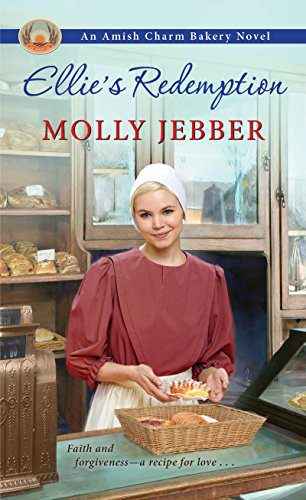Ellie's Redemption (The Amish Charm Bakery Book 2)