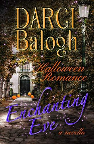 Enchanting Eve: Halloween Romance (Sweet Holiday Romance Book 1)