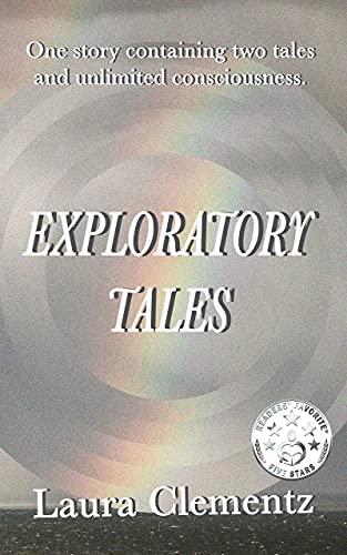 Exploratory Tales: A Novel