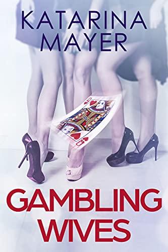Gambling Wives