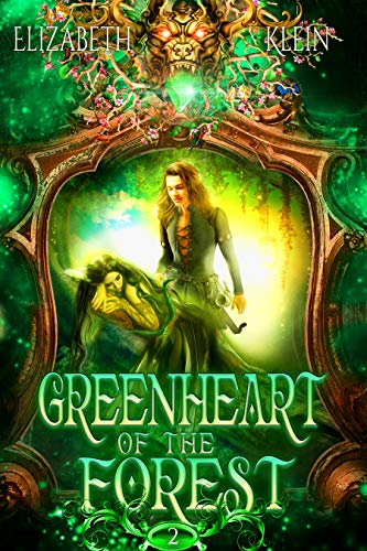 Greenheart of the Forest (Bethloria Series Book 2)
