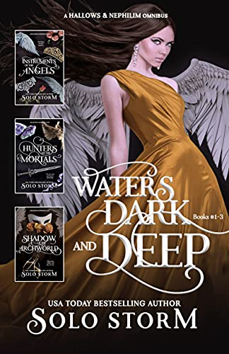 Hallows & Nephilim: Waters Dark and Deep Books #1-3 (Hallows & Nephilim Omnibuses)