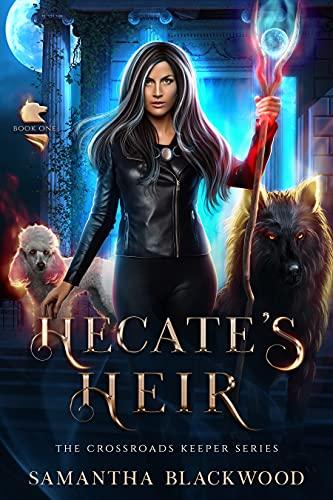 Hecate's Heir: The Crossroads Keeper Series