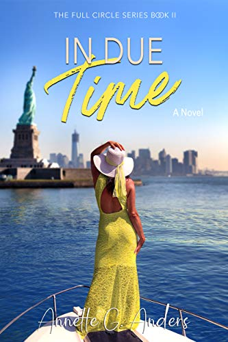 In Due Time (The Full Circle Series Book 2)