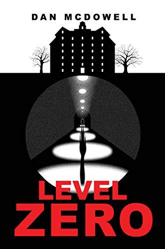 Level Zero: A Nightmare in Riverton Novel