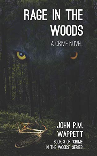 Rage in the Woods: A Crime Novel (Crime in the Woods)