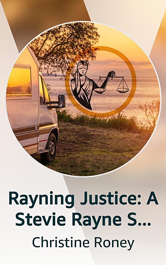 Rayning Justice: A Stevie Rayne Story