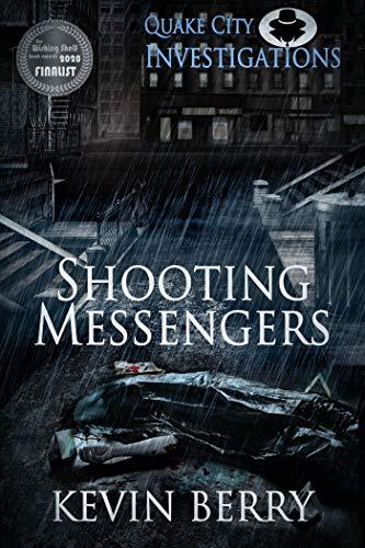 Shooting Messengers (Quake City Investigations)