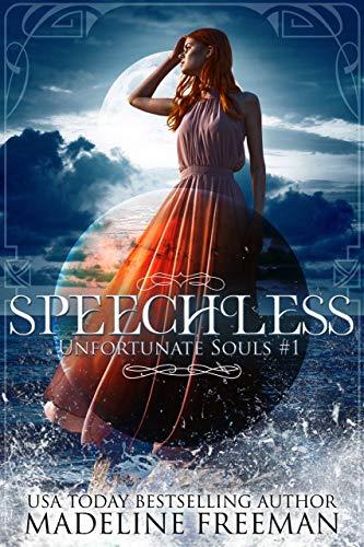 Speechless (Unfortunate Souls Book 1)