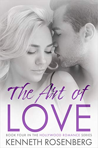 The Art of Love (Hollywood Romance Book 4)