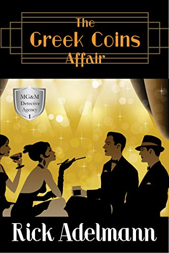 The Greek Coins Affair (MG&M Detective Agency Mysteries Book 1)