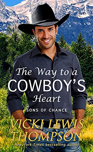 The Way to a Cowboy's Heart (Sons of Chance Book 8)