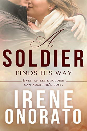 A Soldier Finds His Way (Forever a Soldier Book 1)