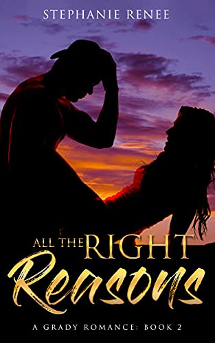 All the Right Reasons: A Grady Romance: Book 2 (Grady Romances)