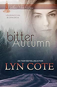 Bitter Autumn: Clean Romance Mystery (Northern Shore Intrigue Book 2)