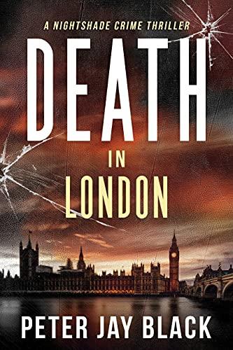 Death in London: A Nightshade Crime Thriller (Emma & Nightshade Mystery Series Book 1)