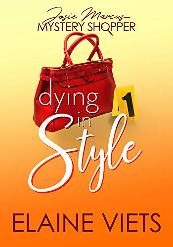 Dying in Style (Josie Marcus Book 1)