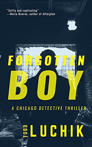 Forgotten Boy: A Chicago Detective Thriller
