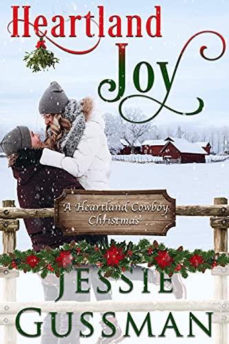 Heartland Joy (A Heartland Cowboy Christmas Sweet Romance Book 1)