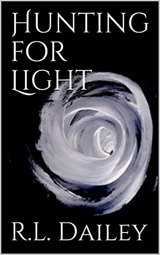 Hunting for Light: A Young Woman's Mission to Save her Life, her Family, and the World
