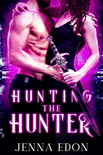 Hunting the Hunter: A Paranormal Vampire Romance (The Hunted Series Book 1)