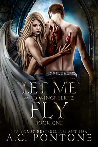 Let Me Fly (Wild Wings Book 1)