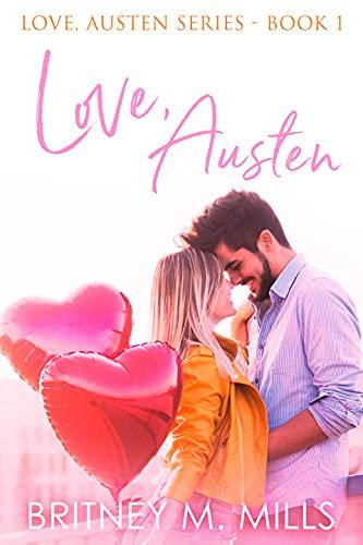 Love, Austen: A Fake Relationship Romance