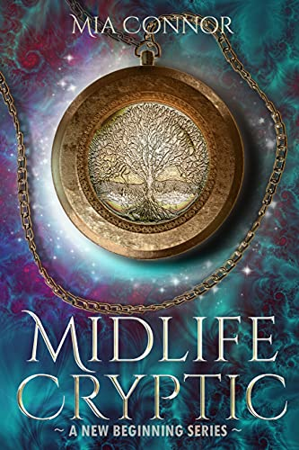 Midlife Cryptic: A Paranormal Women's Fiction Novel (A New Beginning Series Book 1)