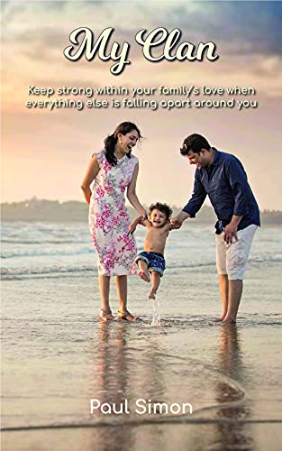 My Clan: Keep strong within your family's love when everything else is falling apart around you