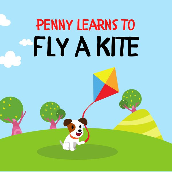 Penny Learns to Fly a Kite