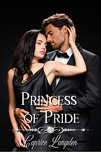 Princess of Pride (The Calegaris Book 3)