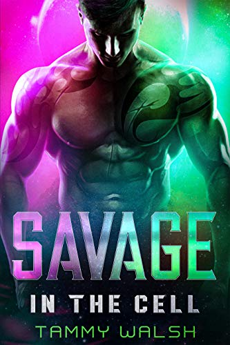 Savage in the Cell: A Scifi Alien Romance (Fated Mates of Breeder Prison Book 2)