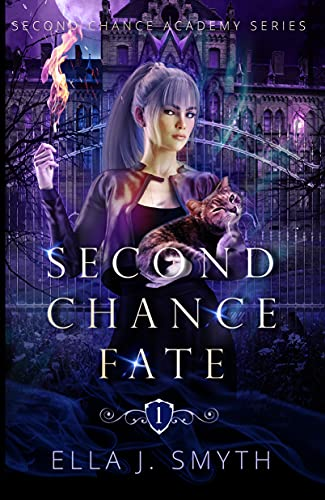 Second Chance Fate: a paranormal romance adventure (Second Chance Academy Book 1)