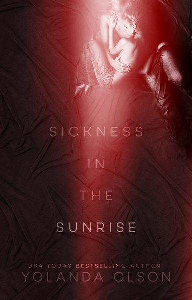 Sickness in the Sunrise